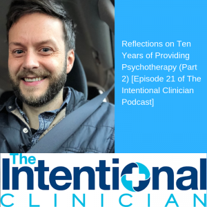 The Intentional Clinician