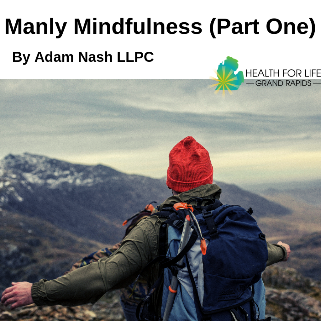 Learn more about ways for men to mindful