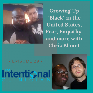 """Growing up """"Black"""" in the United States, Fear, Empathy, and more with Chris Blount"""